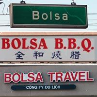 Bolsa signs: Bolsa street sign, Bolsa BBQ, Bolsa Travel