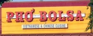 pho bolsa sign 300x118 Vietnamese, Little Saigon, Bolsa, and Pho by the Numbers