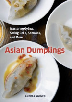 andrea nguyen asian dumplings book 150x212 How to Say Bánh Mì (Banh Mi) Vietnamese Submarine Sandwich