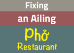 Signs That a Pho Restaurant Is in the Process of Failing